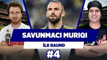 Muriqi, Fenerbahçe'nin ilk savunmacısı...