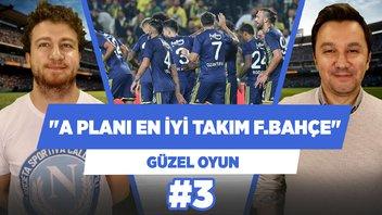 Fenerbahçe, ligde A planı en iyi olan takım.