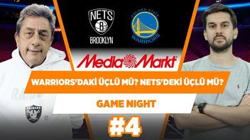 Warriors'daki Üçlü 🆚 Nets'teki Üçlü | Murat Murathanoğlu & Sinan Aras | Game Night #4