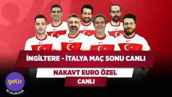 İngiltere - İtalya Maç Sonu Canlı   Serdar Ali Çelikler & Ali Ece & Uğur K. & Yağız S.   Nakavt