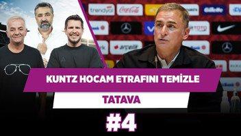 Kuntz hocam seni yerler etrafını temizle...   Zafer Algöz & Serdar Ali Ç. & Irmak K.   Tatava #4