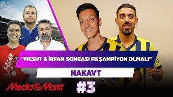 Mesut ve İrfan'dan sonra FB şampiyon olmalı! | Serdar Ali Çelikler & Ali Ece & Uğur K. | Nakavt #3