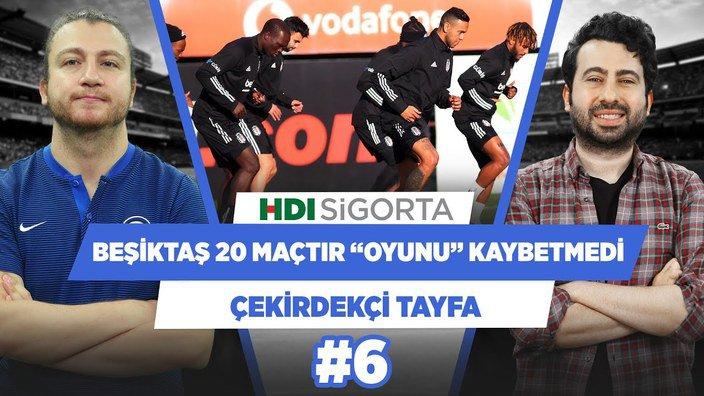 Beşiktaş, 20 maçtır 'oyunu' hiç kaybetmedi | Mustafa Demirtaş & Uğur K. | Çekirdekçi Tayfa #6